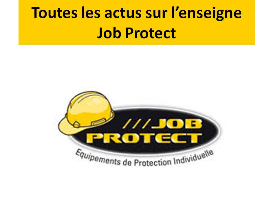 Toutes les actus sur l'enseigne job protect