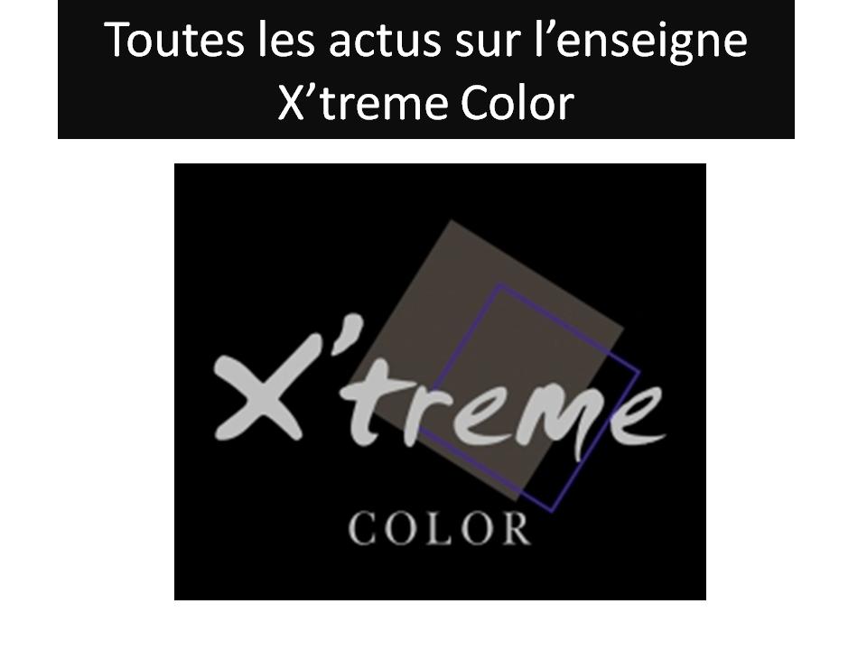 Toutes les actus sur l'enseigne xtrem colors